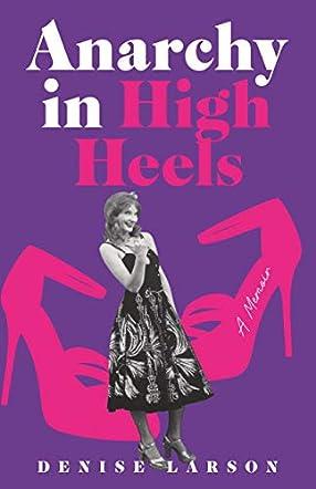 Anarchyin High Heels