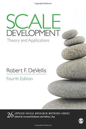 Compare Textbook Prices for Scale Development: Theory and Applications Applied Social Research Methods Fourth Edition ISBN 9781506341569 by DeVellis, Robert F.