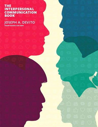 Compare Textbook Prices for The Interpersonal Communication Book 14 Edition ISBN 9780133753813 by DeVito, Joseph A.