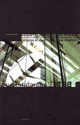 Konstruktion und Poesie: Glasarchitektur von Bothe Richter Teherani 1991-2002