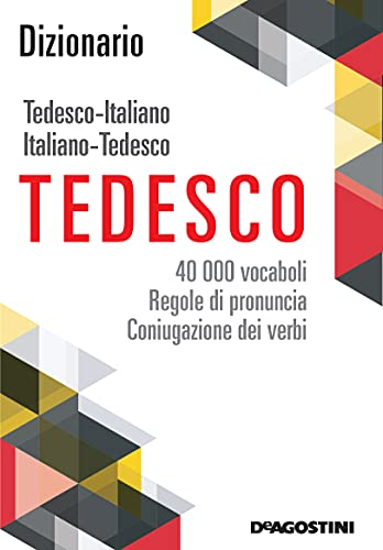 Dizionario tedesco - italiano, italiano - tedesco. 40.000 vocaboli, regole di pronuncia e coniugazione dei verbi