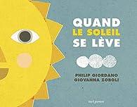 Quand le soleil se lève / Quand se lève la lune par Philip Giordano