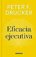 Eficacia ejecutiva / The Effective Executive