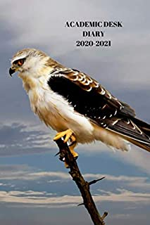 ACADEMIC DESK DIARY 2020-2021: A5 Diary Starts 1 August 2020 Until 31 July 2021.Birds. Paperback With Soft Water Repelling...