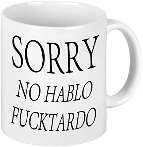 Funny Quote Coffee Mug Sorry No Hablo Novelty Gag Gift For Men Women Ceramic Funny Office Ceramic product image