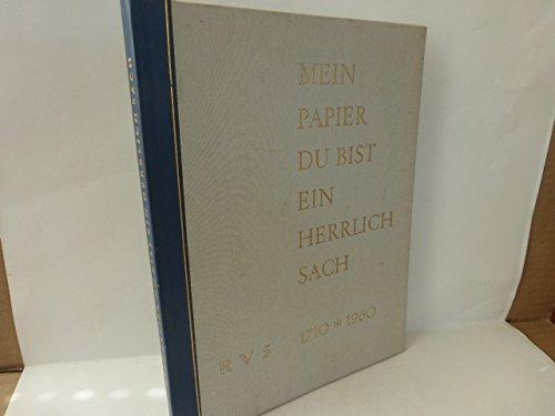 Mein Papier du bist ein herrlich Sach RVS 1710 - 1960