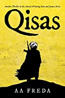 Qisas: Another Thriller in the Award-winning Sam and James Series