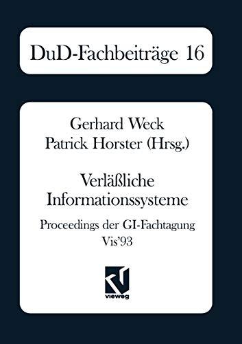 Verlässliche Informationssysteme: Proceedings der GI-Fachtagung VIS'93 (DuD-Fachbeiträge)