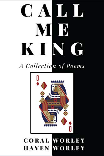 Call Me King: A Collection of Poems (English Edition)
