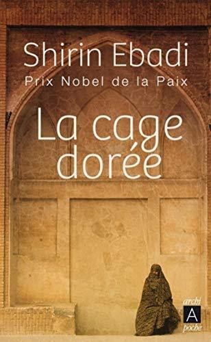 La cage dorée (Roman étranger t. 239)