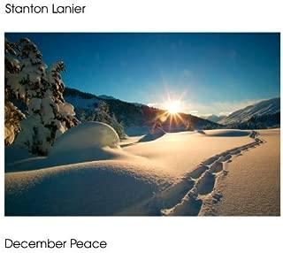 December Peace by Stanton Lanier (2009) Audio CD