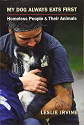 Amazon link for My Dog Always Eats First: Homeless people and their animals
