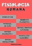 Fisiologia Humana: Para todos acadêmicos da área de saúde