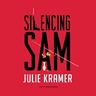 Silencing Sam     A Novel              By:                                                                                                                                 Julie Kramer                               Narrated by:                                                                                                                                 Renée Raudman                      Length: 8 hrs and 44 mins     20 ratings     Overall 4.1