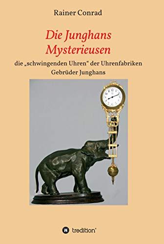 Die Junghans Mysterieusen: die