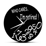 yage Wall Clock Kitchen Who Cares I'm Retired! Funny Retirement Decorative Wall Clock Home Decor Living Room Round Clock Watch Humorous Retirement Gift Suitable Family Room Bedroom
