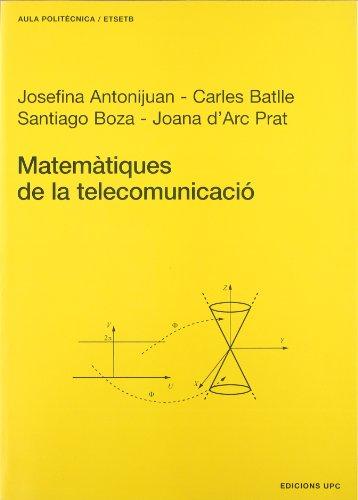 Matemàtiques de la telecomunicació: 68 (Aula Politècnica)