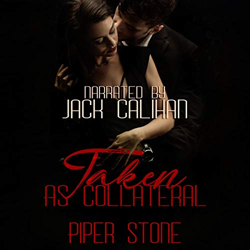 Taken as Collateral (A Dark Mafia Romance) audiobook cover art