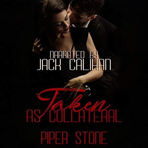 Taken as Collateral (A Dark Mafia Romance): Mafia Masters, Book 2