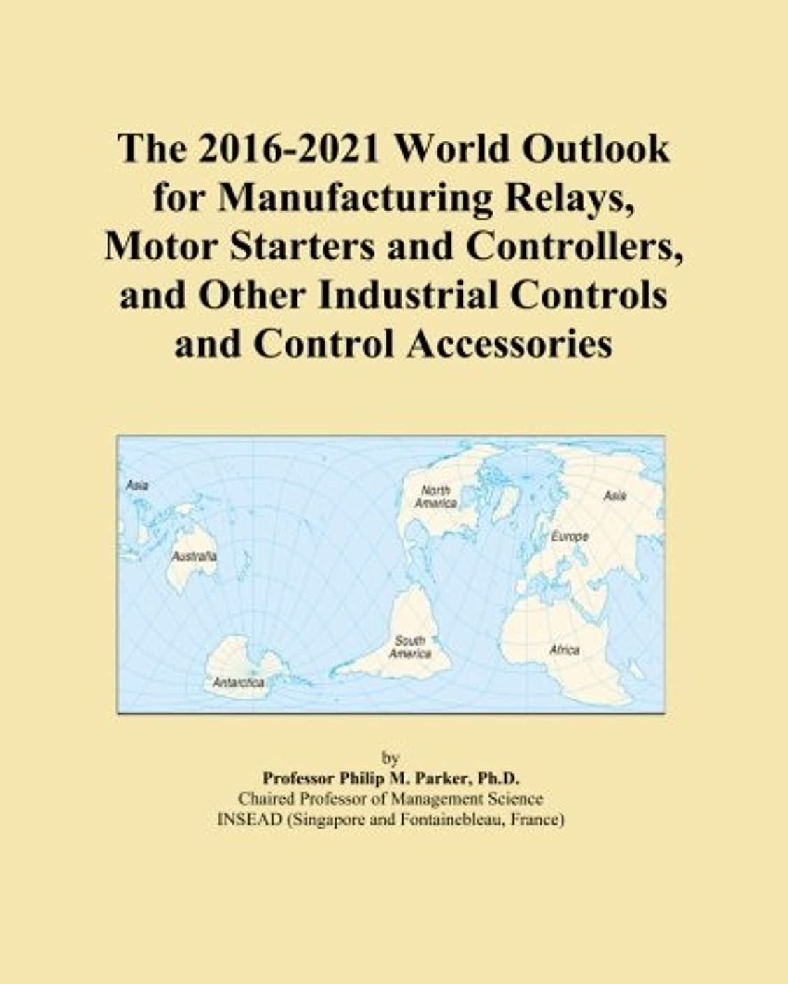 ムスタチオスポーツの試合を担当している人アヒルThe 2016-2021 World Outlook for Manufacturing Relays, Motor Starters and Controllers, and Other Industrial Controls and Control Accessories