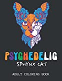 Psychedelic Sphynx cat – Adult Coloring book: A funny adult coloring book with naked cats | 25 beautiful pages to color and enjoy.