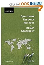 Qualitative Research Methods in Human Geography3rd (Third) Edition byHay
