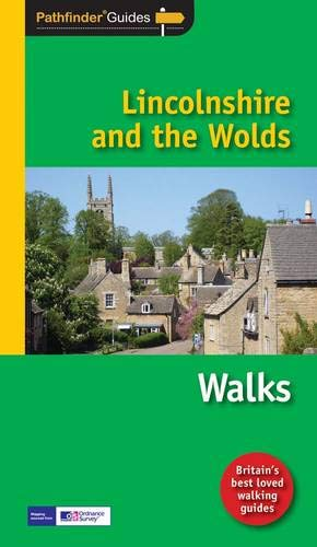 PF (50) LINCOLNSHIRE & THE WOLDS: Walks (Pathfinder Guide)