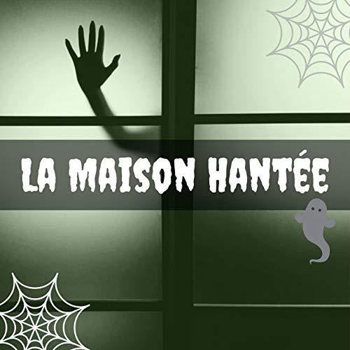 La maison hantée: Musique de fond effrayant pour nuits de film d'horreur, fêtes d'halloween, farces