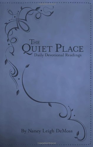 Quiet Place, The: Daily Devotional Readings
