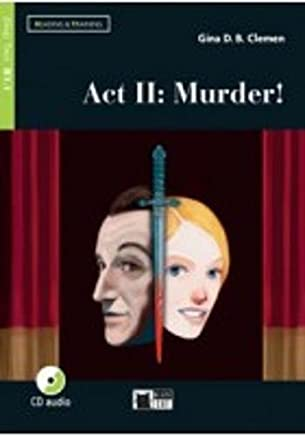 Act II: murder! Con App. Con CD-Audio [Lingua inglese]