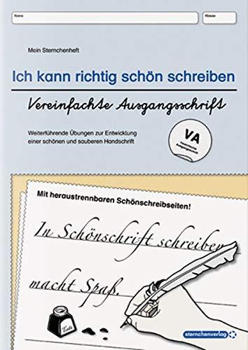 Ich kann richtig schön schreiben - Vereinfachte Ausgangsschrift VA: Mein Sternchenheft: Weiterführende Übungen zur Entwicklung einer schönen und sauberen Handschrift
