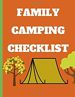 Family Camping Checklist: A campsite log for outdoor, Family Camping Keepsake Diary, confort, personal, food, and clothing...