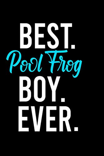 best Pool Frog boy ever: Personalized Notebook: Lined Notebook(6 x 9) / 120 lined pages / Journal, Diary, draw, Composition Notebook