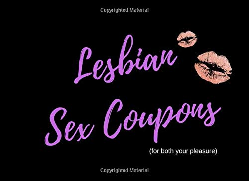 Lesbian Sex Coupons (for both your pleasure): 50 Sex Tokens Book | Valentines Day Gift For Lesbian Girlfriend or Wife| Hers and Hers Sex Product