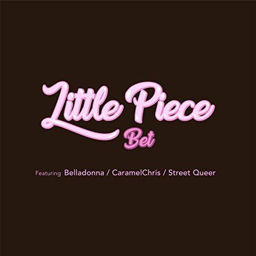 Little Piece feat. ベラドンナ, CaramelChris & Street Queer