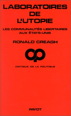 Laboratoires de l'utopie : Les communautés libertaires aux États-Unis