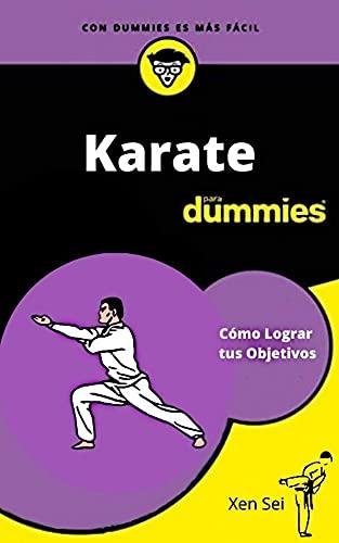 Karate Para Dummies (Spanish Edition)