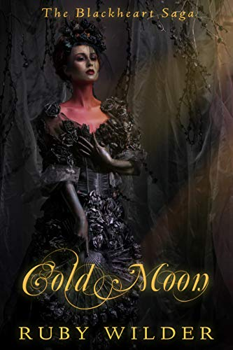 Cold Moon: A Vampire Paranormal Reverse Harem Romance by [Ruby Wilder]
