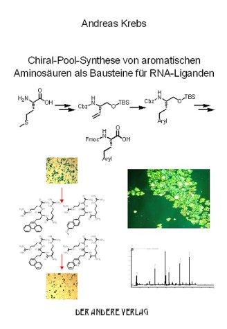 Chiral-Pool-Synthese von aromatischen Aminosäuren als Bausteine für RNA-Liganden