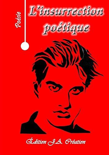 L'Insurrection Poetiqueの詳細を見る