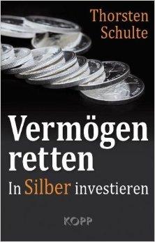 Vermögen retten: In Silber investieren ( 29. Dezember 2011 )