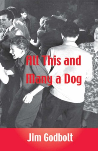 All This and Many a Dog: Memoirs of a Loser/Pessimist