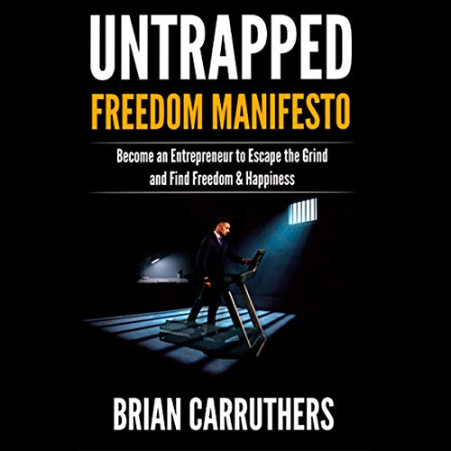 Untrapped Freedom Manifesto audiobook cover art