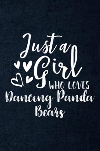 Recipe Book - Just A Girl Who Loves Dancing Panda Bears Funny: A Beautiful & Modern Keepsake Recipe Notebook & Organizer to Write in Your Own Recipes - Blank Recipe Book & Cookbook ,Hour