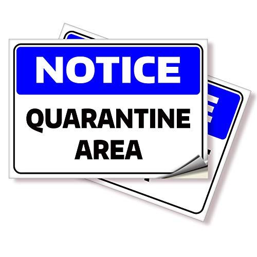 Notice Quarantine Area Stickers – 2 Pack 10x7 Inch – Premium Self-Adhesive Vinyl, Labels, Laminated for Ultimate UV, Weather, Scratch, Water and Fade Resistance, Indoor & Outdoor