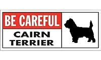 BE CAREFUL CAIRN TERRIER ワイドマグネットサイン:ケアーンテリア Sサイズ