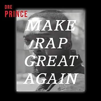Make Rap Great Again