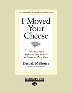 I Moved Your Cheese (1 Volume Set): For Those Who Refuse to Live as Mice in Someone Else's Maze