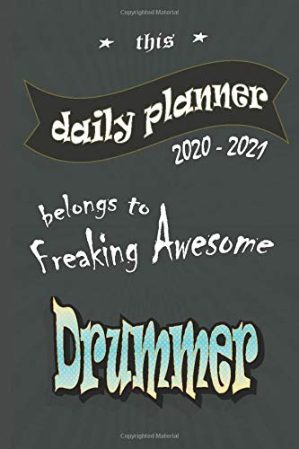 Daily Planner belongs to Drummer: Daily Planner 2020-2021, 150 Pages, 6 x 9, Gift for Co-Workers, Colleagues, Boss, Friends or Family