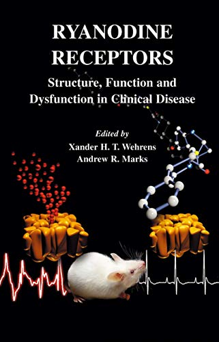 Ryanodine Receptors: Structure, function and dysfunction in clinical disease (Developments in Cardiovascular Medicine, 254, Band 254)